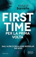 Cover of First Time - Per la prima volta