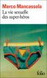 Cover of La Vie Sexuelle DES Super-Heros