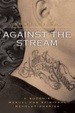 Cover of Against the Stream