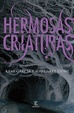 Cover of Hermosas criaturas