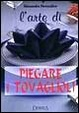 Cover of L' arte di piegare i tovaglioli