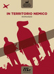 Cover of In territorio nemico
