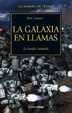 Cover of La galaxia en llamas