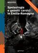 Cover of Speleologia e geositi carsici in Emilia-Romagna