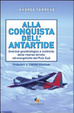Cover of Alla conquista dell'Antartide