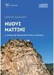 Cover of Nuovi mattini. Il singolare Sessantotto degli alpinisti