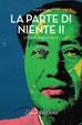Cover of La parte di niente II