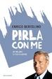 Cover of Pirla con me. La Milano da ridere