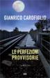 Cover of Le perfezioni provvisorie