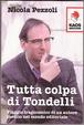 Cover of Tutta colpa di Tondelli
