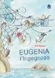 Cover of Eugenia l'ingegnosa