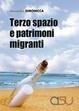 Cover of Terzo spazio e patrimoni migranti