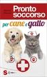 Cover of Pronto soccorso per cane e gatto