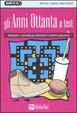 Cover of Gli anni Ottanta a test