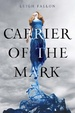 Cover of Carrier of the Mark