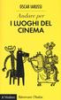 Cover of Andare per i luoghi del cinema