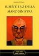 Cover of Il sentiero della mano sinistra