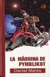 Cover of LA MAQUINA DE PYMBLIKOT