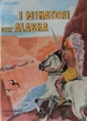 Cover of I minatori dell'Alaska