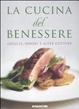 Cover of La cucina del benessere. Griglia, vapore e altre cotture