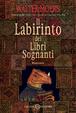Cover of Il labirinto dei libri sognanti