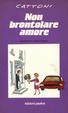 Cover of Non brontolare, amore