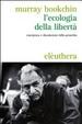 Cover of L' ecologia della libertà