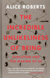 Cover of The Incredible Unlikeliness of Being