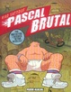 Cover of Pascal Brutal