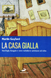 Cover of La casa gialla