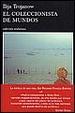 Cover of El coleccionista de mundos