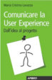Cover of Comunicare la User Experience