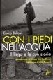 Cover of Con i piedi nell'acqua. Il lago e le sue storie