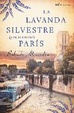 Cover of La lavanda silvestre que iluminó París