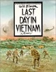 Cover of Last Day in Vietnam