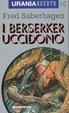 Cover of I Berserker uccidono