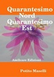 Cover of Quarantesimo Nord Quarantesimo Est