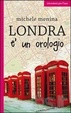 Cover of Londra è un orologio
