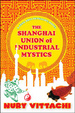 Cover of The Shanghai Union of Industrial Mystics