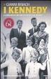 Cover of I Kennedy. La dinastia che ha segnato un secolo