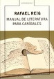 Cover of Manual de literatura para caníbales
