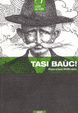 Cover of Tasi baùc