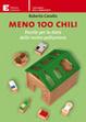 Cover of Meno 100 chili. Ricette per la dieta della nostra pattumiera