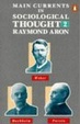 Cover of Main Currents in Sociological Thought: v. 2