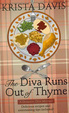Cover of The Diva Runs Out of Thyme