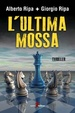 Cover of L'ultima mossa