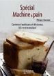 Cover of Spécial Machine à pain