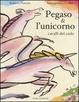 Cover of Pegaso & l'unicorno, cavalli del cielo