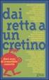 Cover of Dai retta a un cretino