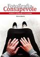 Cover of Fotografia consapevole